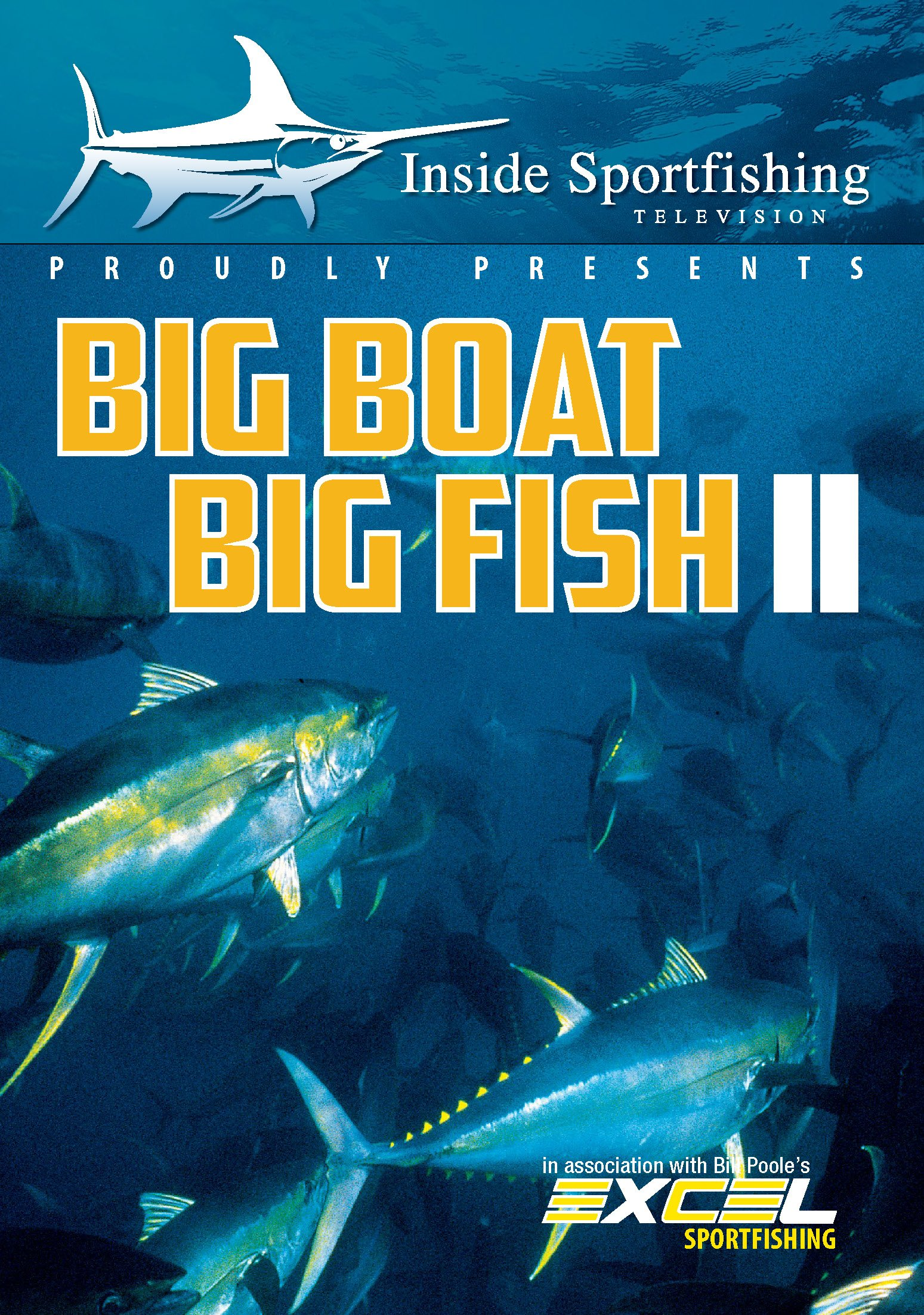 Inside Sportfishing: Big Boat Big Fish Ii (DVD)