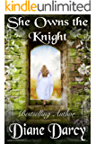 She Owns the Knight (A Knight's Tale Book 1) (English Edition)