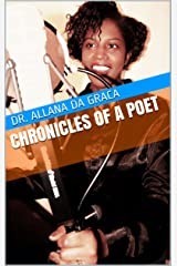 Chronicles of A Poet Kindle Edition