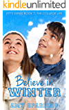 Believe in Winter (Jett Series Book 7)