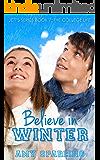 Believe in Winter (Jett Series Book 7)