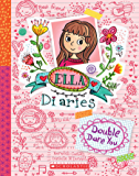 Double Dare You (Ella Diaries)