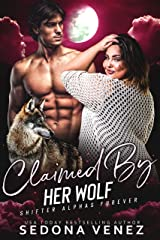 Claimed by Her Wolf - Collection Shifter Romance: A Curvy Girl and Wolf Shifter Romance (Shifter Alphas Furever Book 1) Kindle Edition