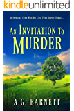 An Invitation to Murder: An impossible crime with one clear prime suspect; herself. (A Mary Blake Mystery Book 1)