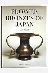 Flower Bronzes of Japan Hardcover