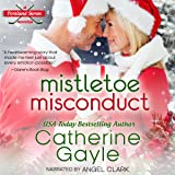 Mistletoe Misconduct: Portland Storm, Book 12