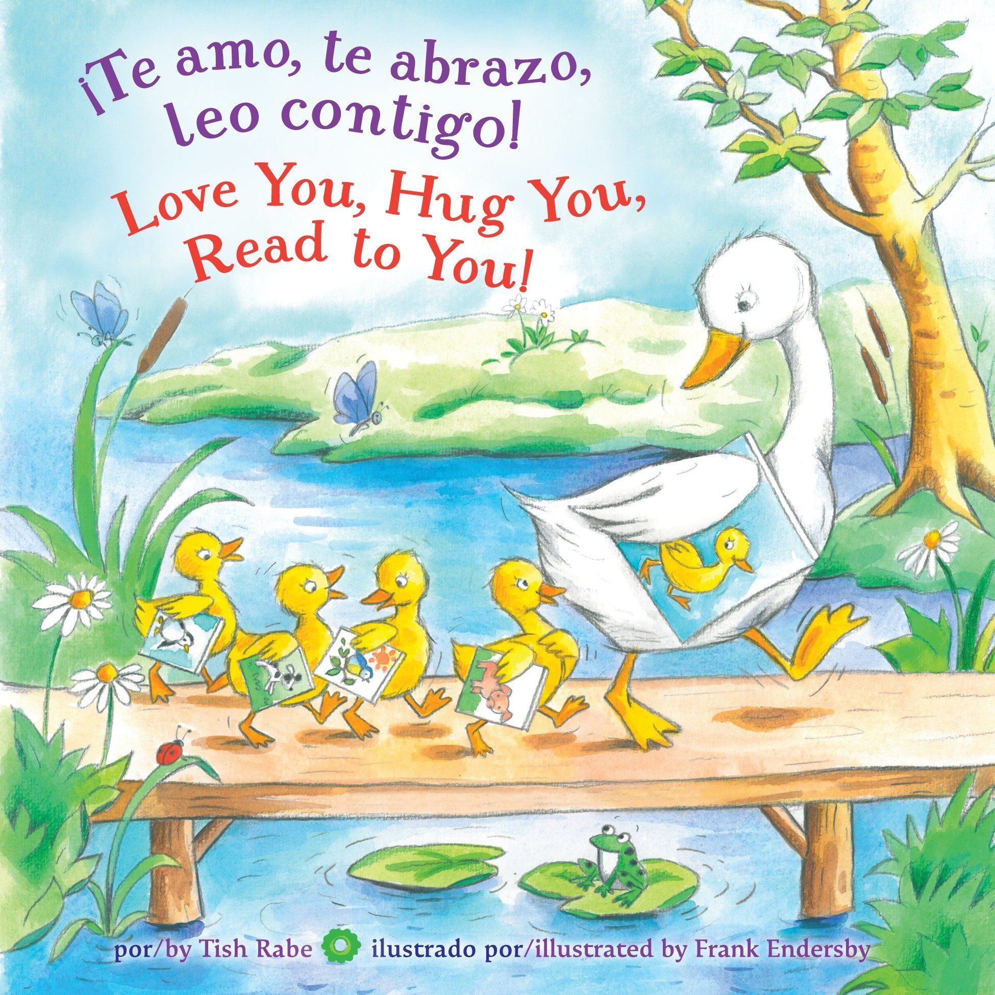 Love you, Hug You, Read to You! (Spanish Edition): Tish Rabe, Frank  Endersby: 9781101936573: Amazon.com: Books
