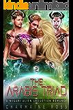 The Arabis Triad: A Negari Sci-Fi Alien Abduction Reverse Harem Romance