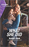 What She Did (Rushing Creek Crime Spree Book 4)