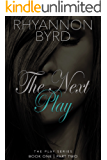 The Next Play: Part Two