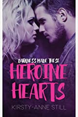 Heroine Hearts: Darkness Made These Heroine Hearts Kindle Edition