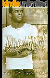 I Never Dreamed (Southern Rock Lyrics Series Book 2)