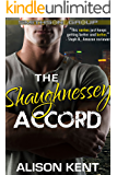 The Shaughnessey Accord: A sexy romantic suspense. An ex-military alpha hero. (Smithson Group Book 2)