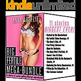 BIG FERTILE MEGA-BUNDLE: 11 stories of women getting filled up unprotected