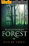 Blackthorne Forest: Book 1