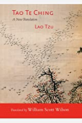 Tao Te Ching: A New Translation Kindle Edition