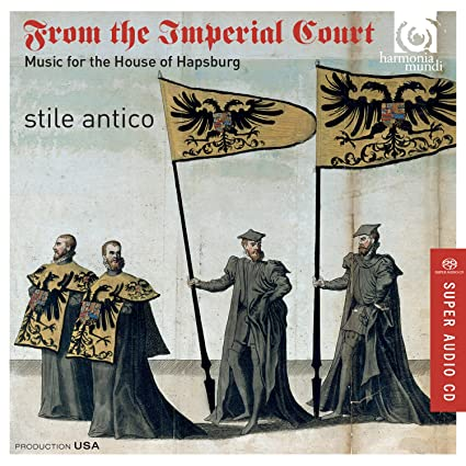 From the Imperial Court - Music for the House of Hapsburg
