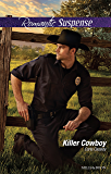 Mills & Boon : Killer Cowboy (Cowboys of Holiday Ranch)
