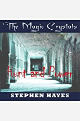 Hunt and Power: The Magic Crystals, Book 3 Audible Audiobook
