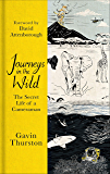 Journeys in the Wild: The Secret Life of a Cameraman (English Edition)