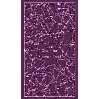 Sigmund Freud: Civilization and Its Discontents