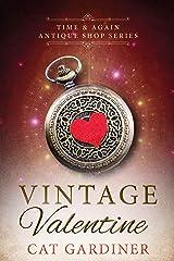 Vintage Valentine: (1940s Time-travel Romance) (Time & Again Antique Shop Series Book 1) Kindle Edition