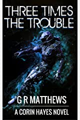 Three Times The Trouble (Corin Hayes Book 3) Kindle Edition