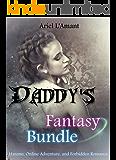 Daddy's Fantasy Bundle : Harems, Online Adventure, and Forbidden Romance