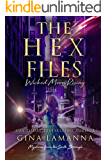 The Hex Files: Wicked Moon Rising (Mysteries from the Sixth Borough Book 4)