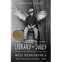 Library of Souls: Miss Peregrine's Peculiar Children #3