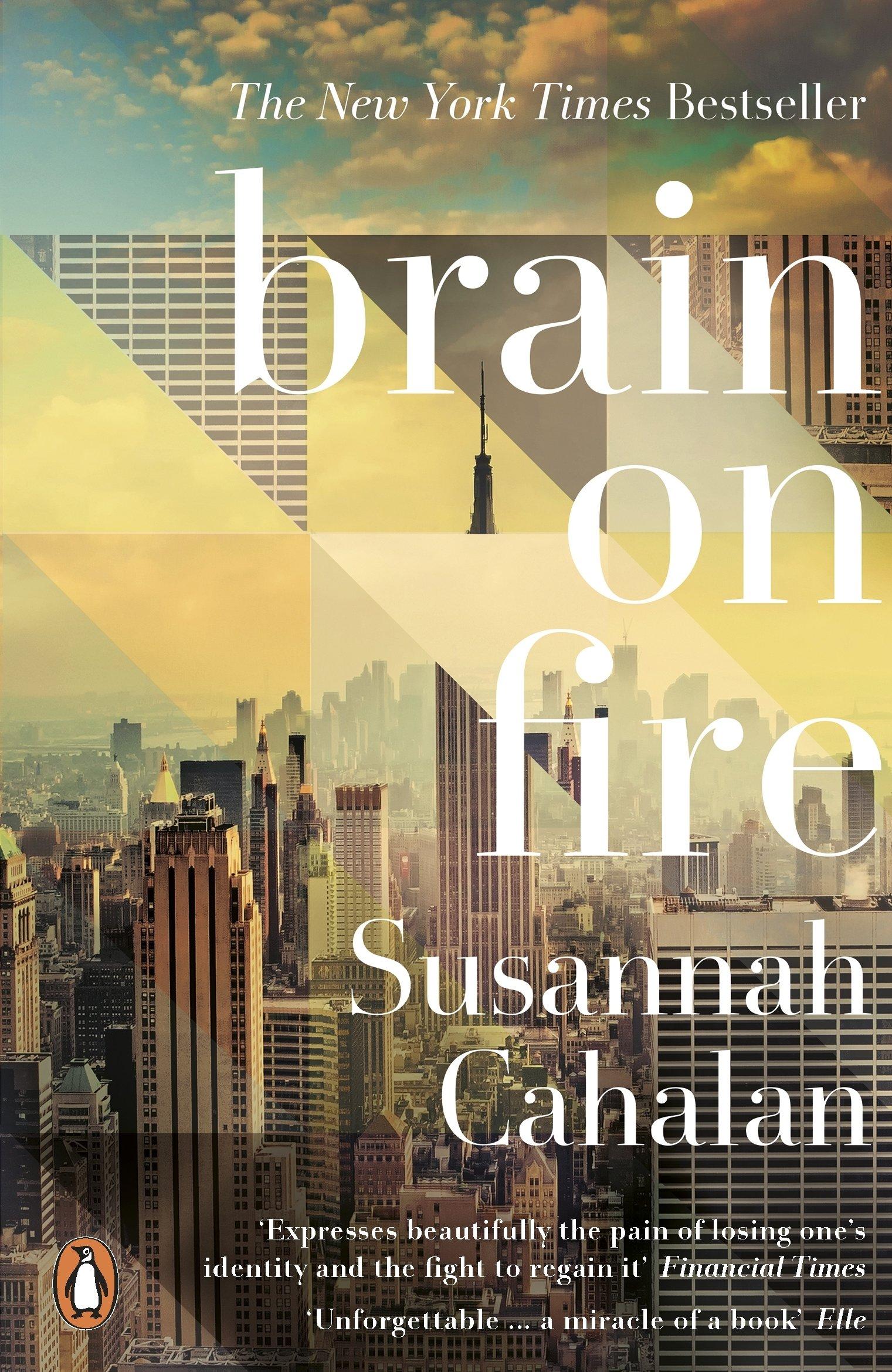Brain On Fire: My Month of Madness: Amazon.de: Susannah Cahalan:  Fremdsprachige Bücher