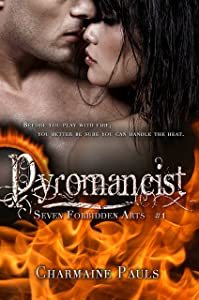 Pyromancist (Seven Forbidden Arts Book 1)