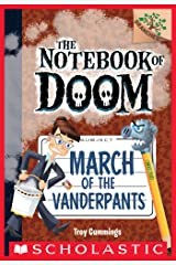 March of the Vanderpants: A Branches Book (The Notebook of Doom #12) Kindle Edition