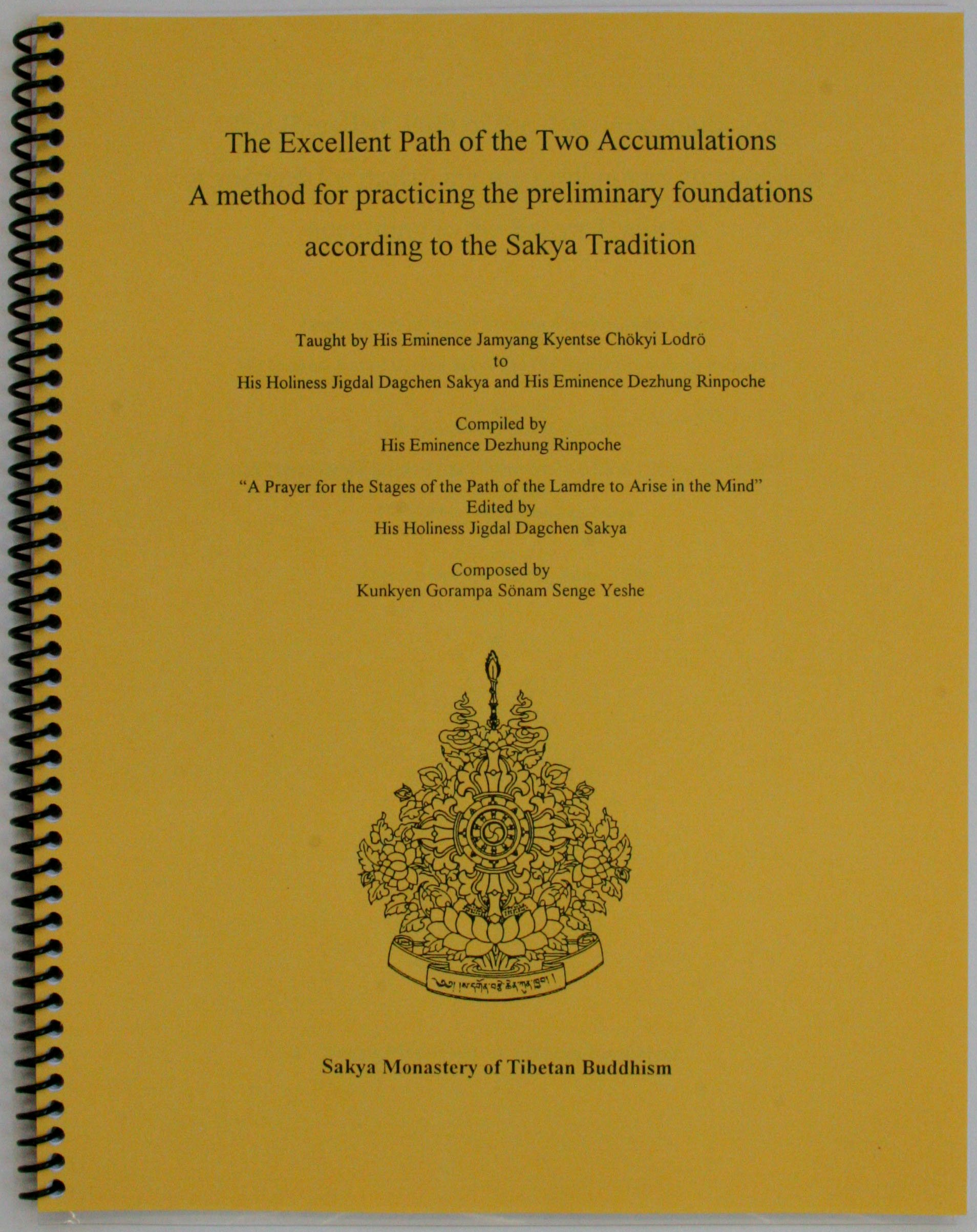 The Excellent Path of the Two Accumulations: A method for practicing the preliminary foundations according to the Sakya Tradition pdf