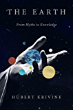 The Earth: From Myths to Knowledge