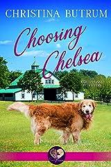 Choosing Chelsea (The Gold Coast Retrievers Book 12) Kindle Edition
