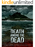 Death among the Dead: A Zombie Novel (Star Drawn Saga Book 1)