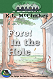 Fore! In the Hole (Kirk Lake Camp Book 4)