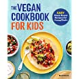 The Vegan Cookbook for Kids: Easy Plant-Based Recipes for Young Chefs