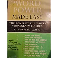 Word Power Made Easy: The Complete Three-Week Vocabulary Builder