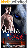 Witch's Mate: Book 4 of the True Mates Series: A Billionaire Werewolf Shifter Paranormal Romance
