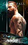 Axel (Six Saviors Book 13)