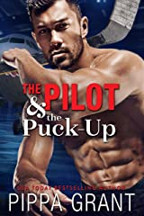 The Pilot and the Puck-Up: A Hockey / One Night Stand / Virgin Romantic Comedy Kindle Edition