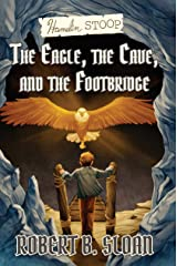 Hamelin Stoop: The Eagle, the Cave, and the Footbridge Kindle Edition