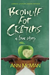 Beowulf for Cretins: A Love Story Kindle Edition