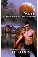 Crimson Moon Hideaway: Awakening Fate Kindle Edition