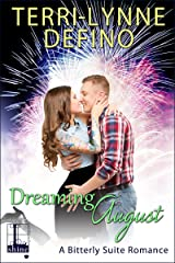 Dreaming August (Bitterly Suite Book 2) Kindle Edition