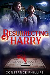Resurrecting Harry Kindle Edition