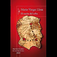 El sueño del celta (Spanish Edition)