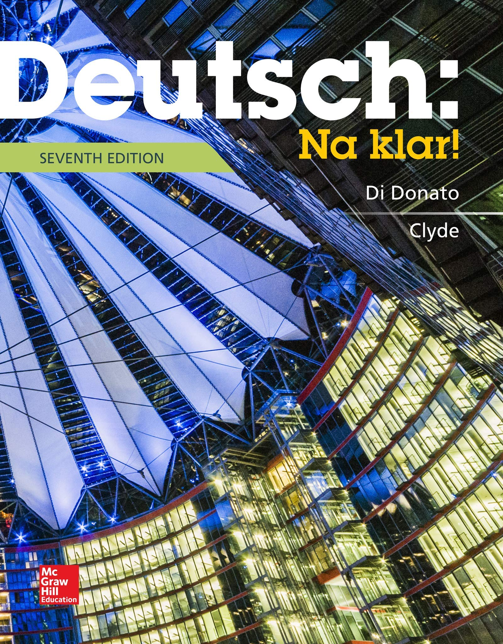 Deutsch Na Klar An Introductory German Course Di Donato Robert Clyde Monica D Amazon De Bucher